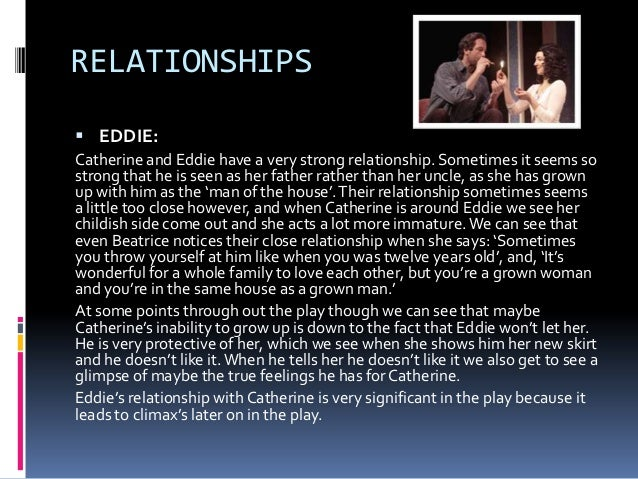 a view from the bridge eddie and catherines relationship essay