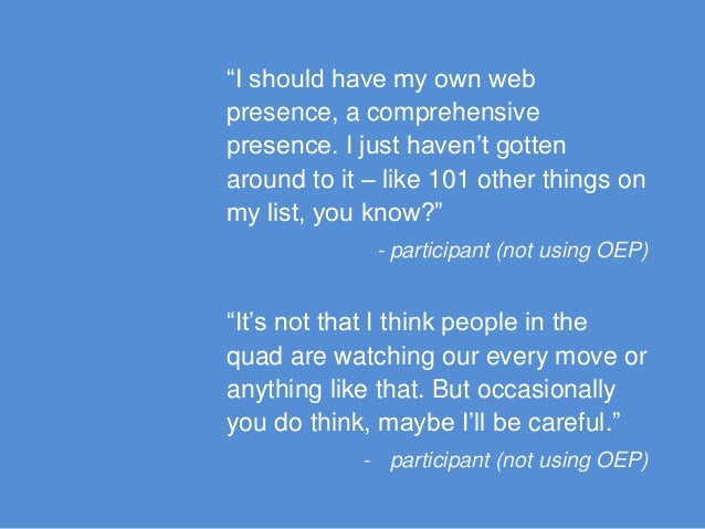 """""""I should have my own web presence, a comprehensive presence. I just haven't gotten around to it – like 101 other things o..."""