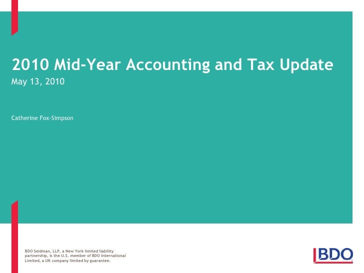2010 Mid-Year Accounting and Tax Update<br />May 13, 2010<br />Catherine Fox-Simpson<br />