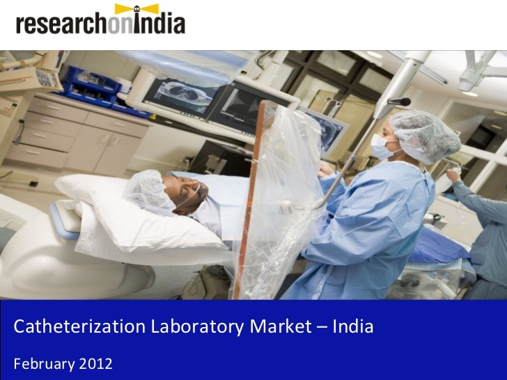 Insert Cover Image using Slide Master View                               Do not distortCatheterization Laboratory Market –...