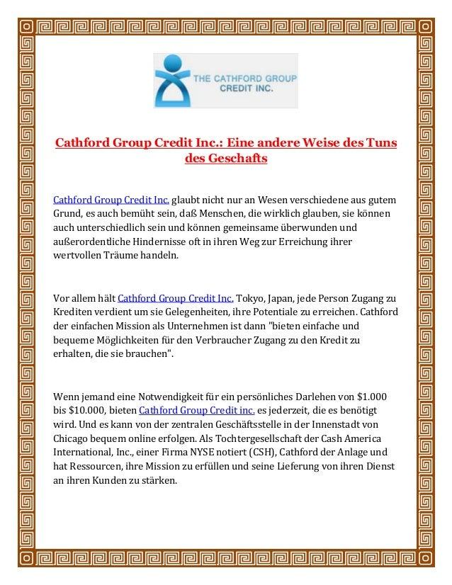 Cathford Group Credit Inc.: Eine andere Weise des Tuns des Geschafts Cathford Group Credit Inc. glaubt nicht nur an Wesen ...