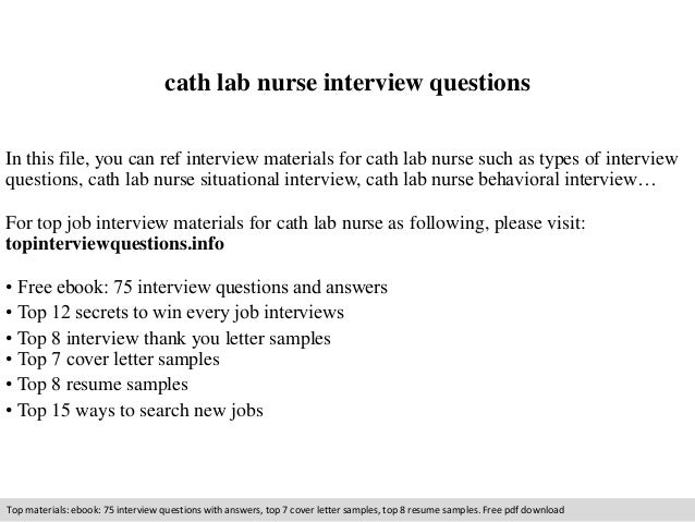 Cath Lab Nurse Interview Questions In This File, You Can Ref Interview  Materials For Cath ...