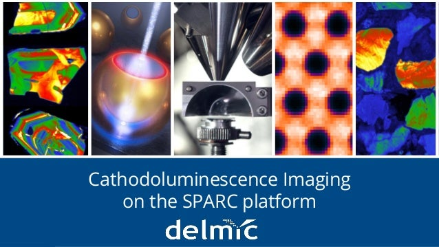 Integration without compromise Cathodoluminescence Imaging on the SPARC platform