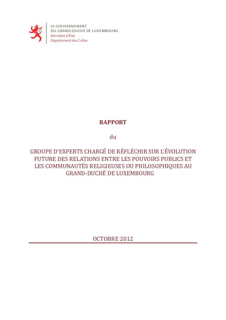 le gouvernement      du grand-duché de luxembourg      Ministère d'État      Département des Cultes                       ...