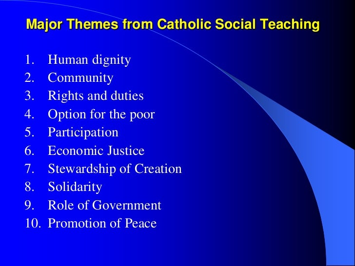 """catholic social teaching in economics Rather than easy answers to difficult problems, the contribution of catholic social teaching is the development of this body of thought in a """"dynamic inductive-deductive process"""" which utilizes a three-step approach well known to catholics steeped in the social tradition: see, judge, and act."""