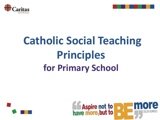 Catholic Social Teaching Principles for Primary School