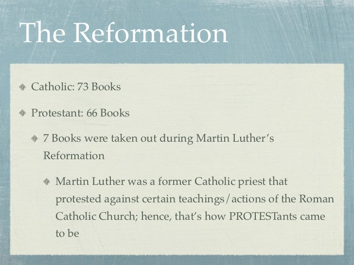 Why did martin luther remove 7 books from the bible