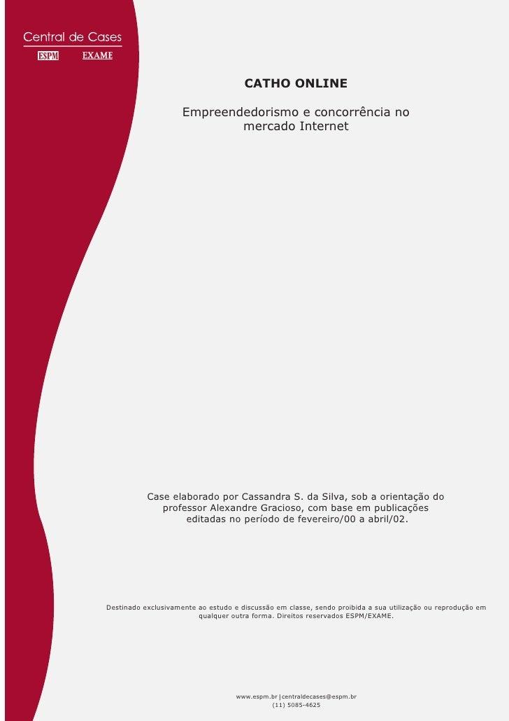 CATHO ONLINE                       Empreendedorismo e concorrência no                              mercado Internet       ...
