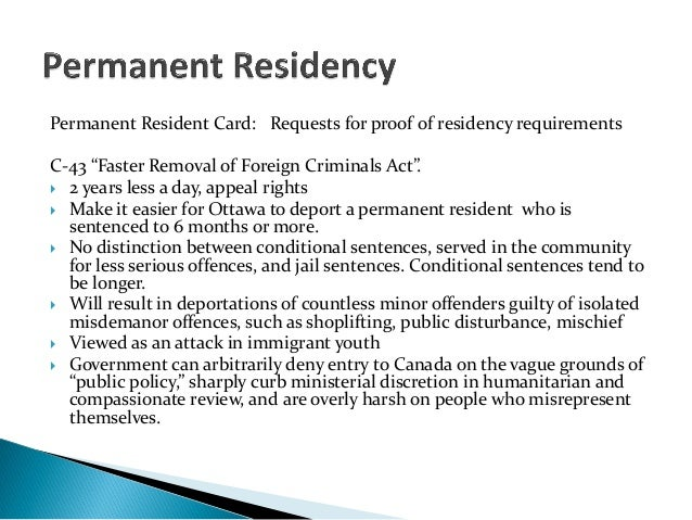 """Permanent Resident Card: Requests for proof of residency requirementsC-43 """"Faster Removal of Foreign Criminals Act"""". 2 ye..."""