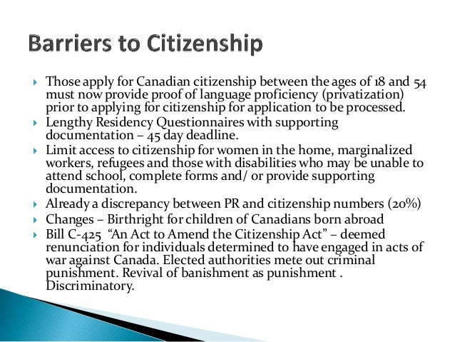  Those apply for Canadian citizenship between the ages of 18 and 54must now provide proof of language proficiency (privat...