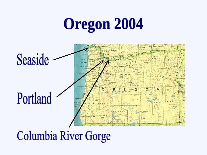 Portland Seaside Columbia River Gorge Oregon 2004