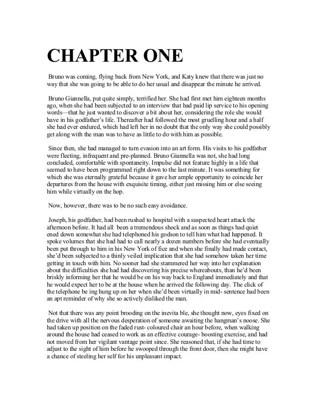 CHAPTER ONEBruno was coming, flying back from New York, and Katy knew that there was just noway that she was going to be a...