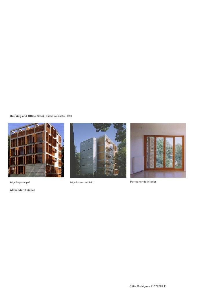 Housing and Office Block, Kassel, Alemanha , 1999     Alçado principal                               Alçado secundário   P...