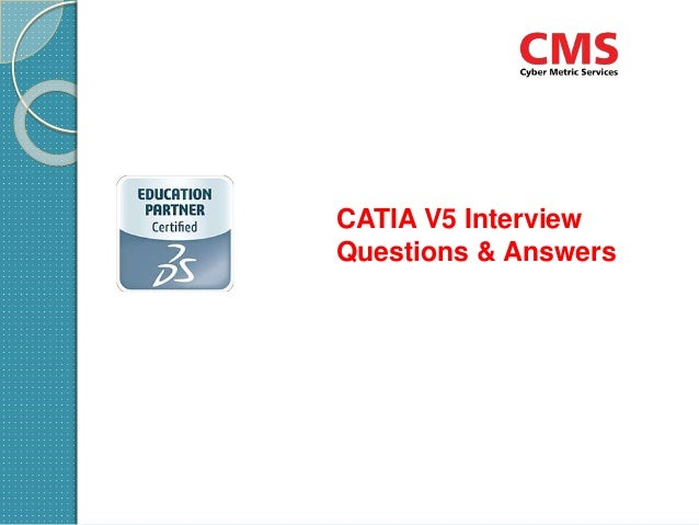 CATIA V5 Interview Questions & Answers on