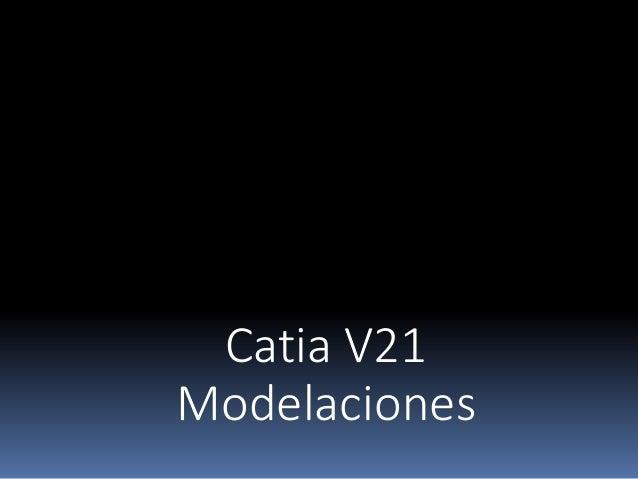 Catia V21 Modelaciones
