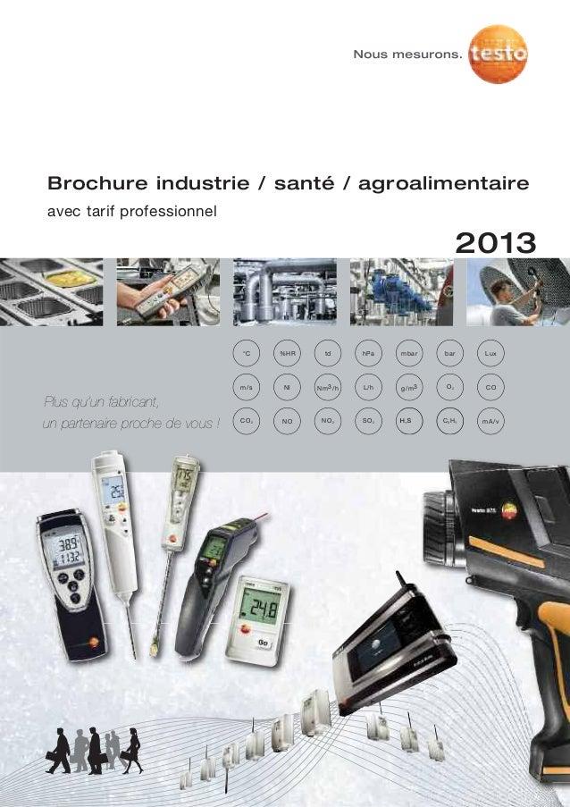 tdNm3/hhPaL/h°C mbarg/m3Nlbar LuxBrochure industrie / santé / agroalimentaireavec tarif professionnelO2m/s CO%HR2013SO2NO ...