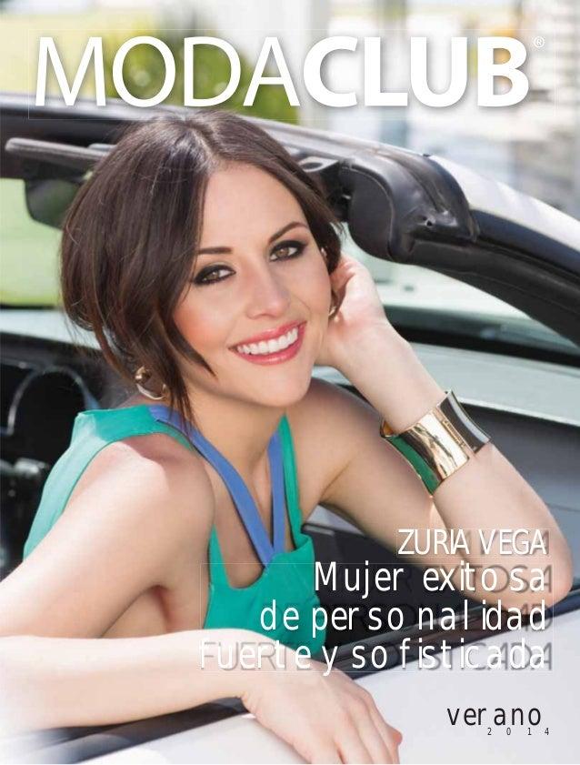 verano2 0 1 4 ZURIA VEGA Mujer exitosa de personalidad fuerte y sofisticada