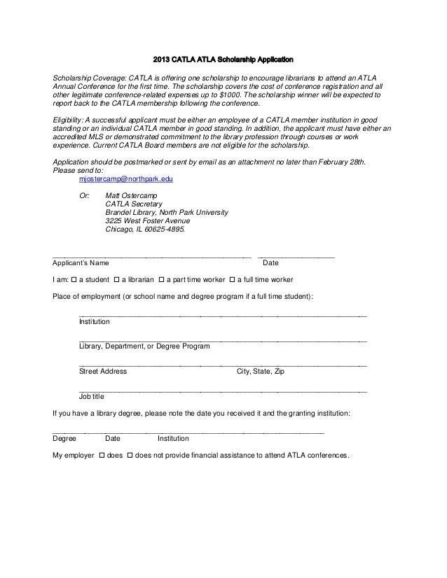 2013 CATLA ATLA Scholarship ApplicationScholarship Coverage: CATLA is offering one scholarship to encourage librarians to ...