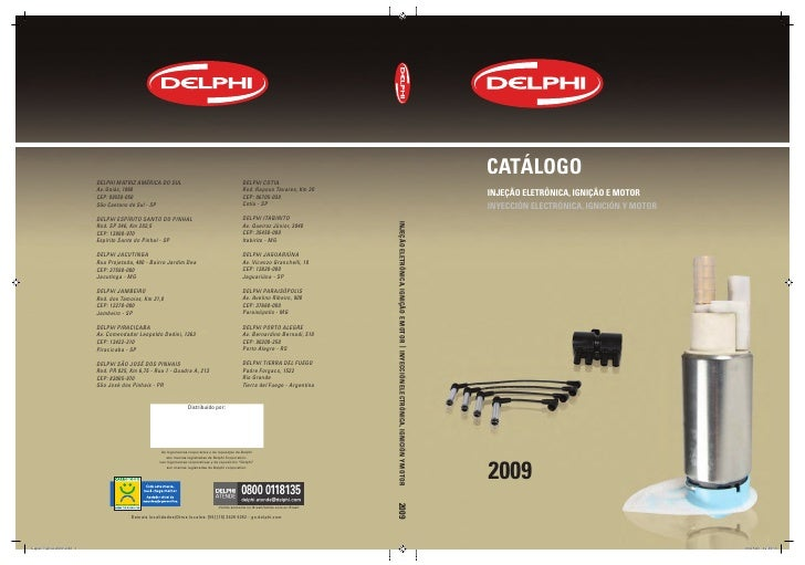 CatálogoInjeção eletrônICa, IgnIção e MotorInyeCCIón eleCtrónICa, IgnICIón y Motor2009