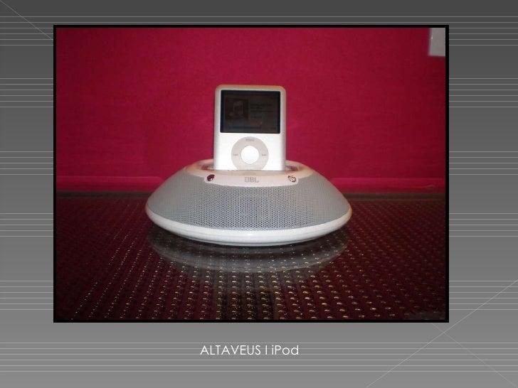 ALTAVEUS I iPod