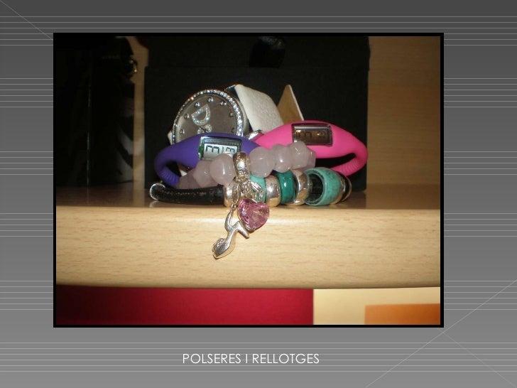 POLSERES I RELLOTGES