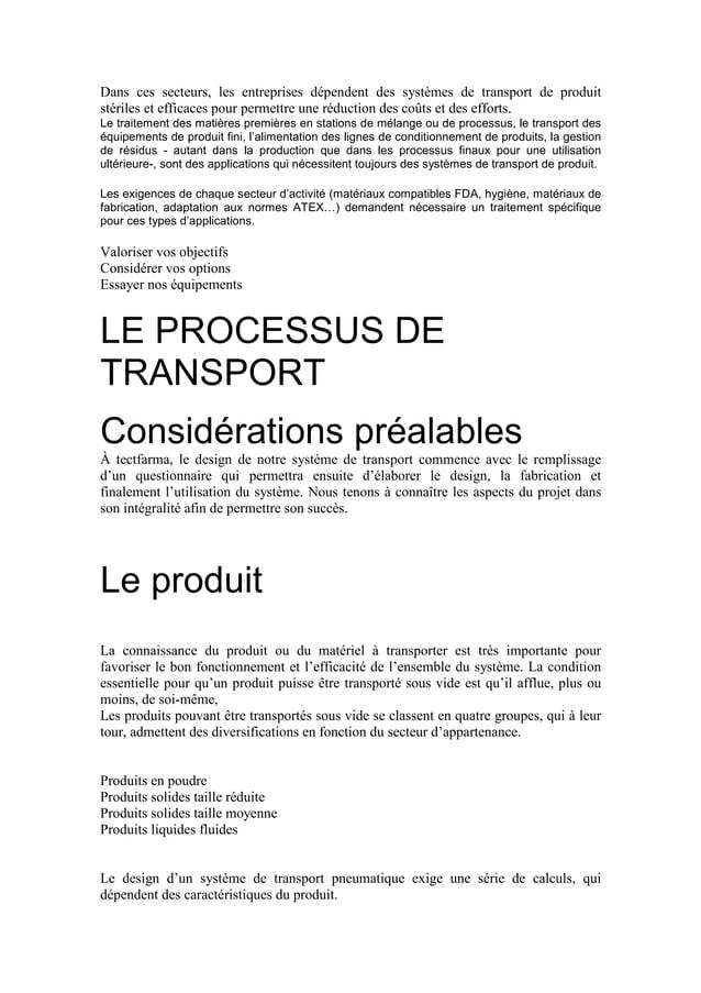 Dans ces secteurs, les entreprises dépendent des systèmes de transport de produit stériles et efficaces pour permettre une...