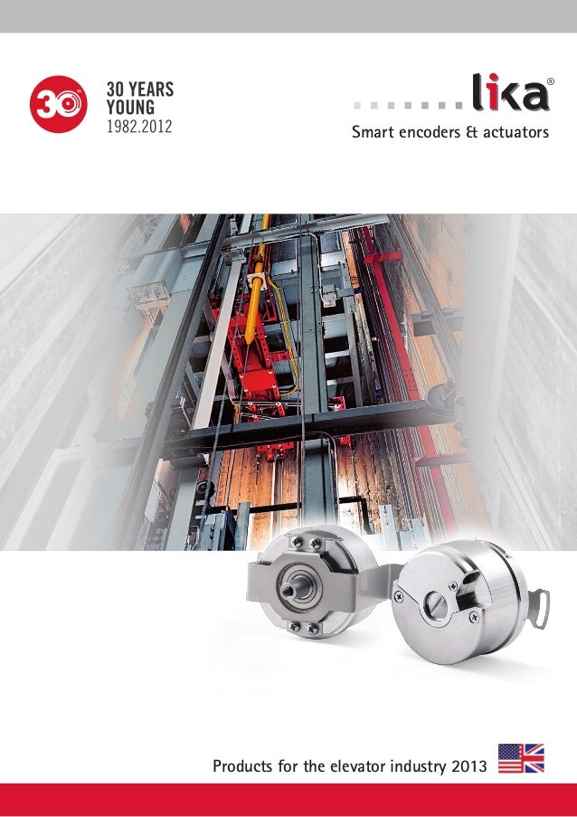 ®  Smart encoders & actuators  Products for the elevator industry 2013
