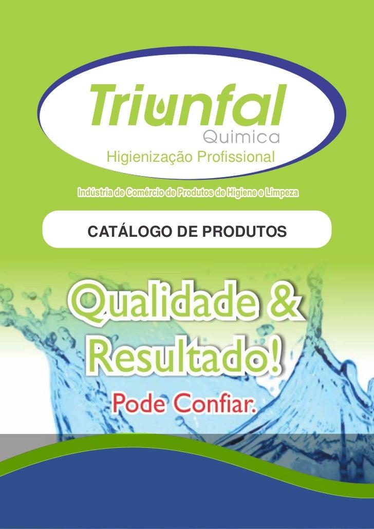 Higienização ProfissionalCATÁLOGO DE PRODUTOS