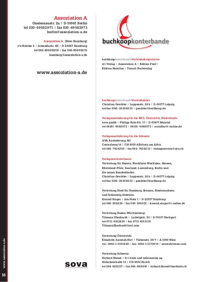 Assoziation A Gneisenaustr. 2a | D-10961 Berlin tel 030 - 69 58 29 71 | fax 030 - 69 58 29 73 berlin@assoziation-a.de Asso...