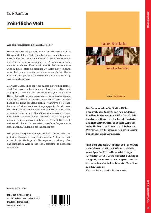 Mit dem Romanzyklus »Vorläufige Hölle« verleiht Luiz Ruffato den Armen, den einfachen Leuten, den Migranten eine Stimme. E...