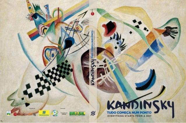 WASSILY KANDINSKY TUDO COMEÇA NUM PONTO // EVERYTHING STARTS FROM A DOT MUSEU ESTATAL RUSSO, SÃO PETERSBURGO CENTRO CULTUR...