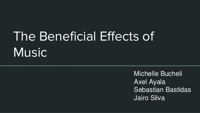 beneficial effects of music