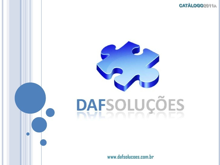CATÁLOGO2011a www.dafsolucoes.com.br