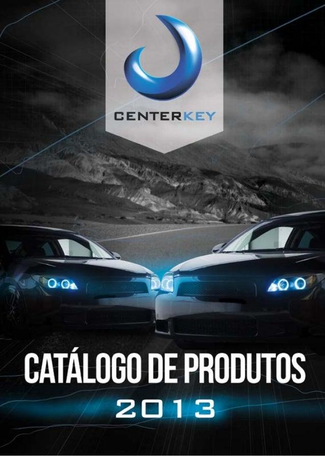 TUDO O QUE O CHAVEIRO PRECISA  Acessórios  Capa www.centerkey.com.br  1