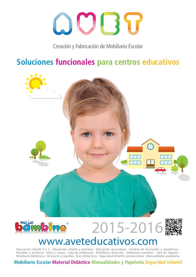 Soluciones funcionales para centros educativos Mobiliario Escolar Material Didáctico Manualidades y Papeleria Seguridad In...