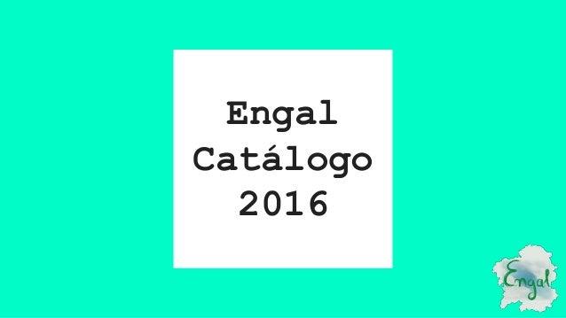 Engal Catálogo 2016