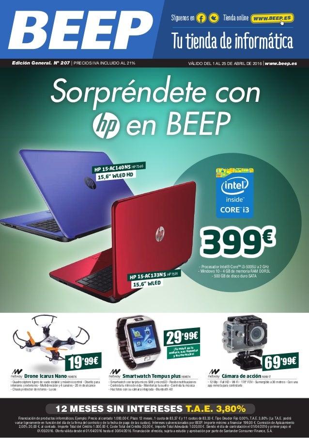 Sorpréndete con en BEEP 399€ - Procesador Intel® Core™ i3-5005U a 2 GHz - Windows 10 - 4 GB de memoria RAM DDR3L - 500 GB...
