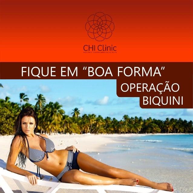 """FIQUE EM """"BOA FORMA"""" OPERAÇÃO BIQUINI"""