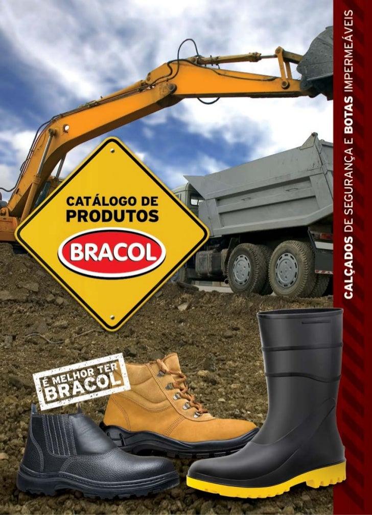 A Bracol possui uma linha completa de calçados para proteção, ... 9df80fec1b