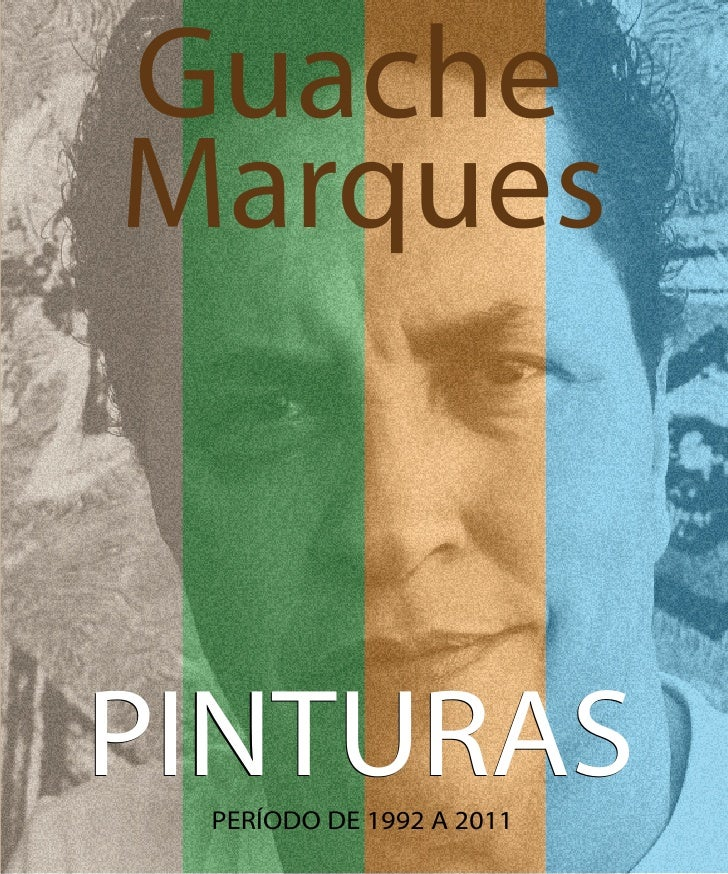 GuacheMarquesPINTURAS PERÍODO DE 1992 A 2011