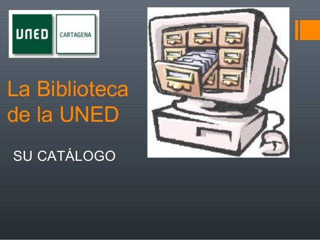 La Bibliotecade la UNEDSU CATÁLOGO