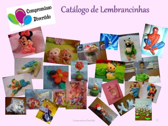 Catálogo de Lembrancinhas 1Compromisso Divertido
