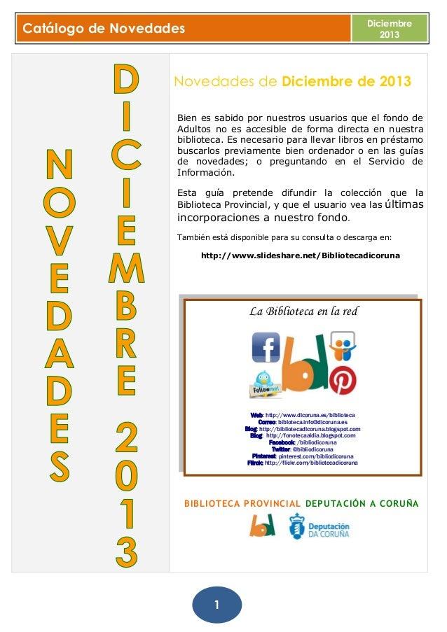 Diciembre 2013  Catálogo de Novedades  Novedades de Diciembre de 2013 Bien es sabido por nuestros usuarios que el fondo de...