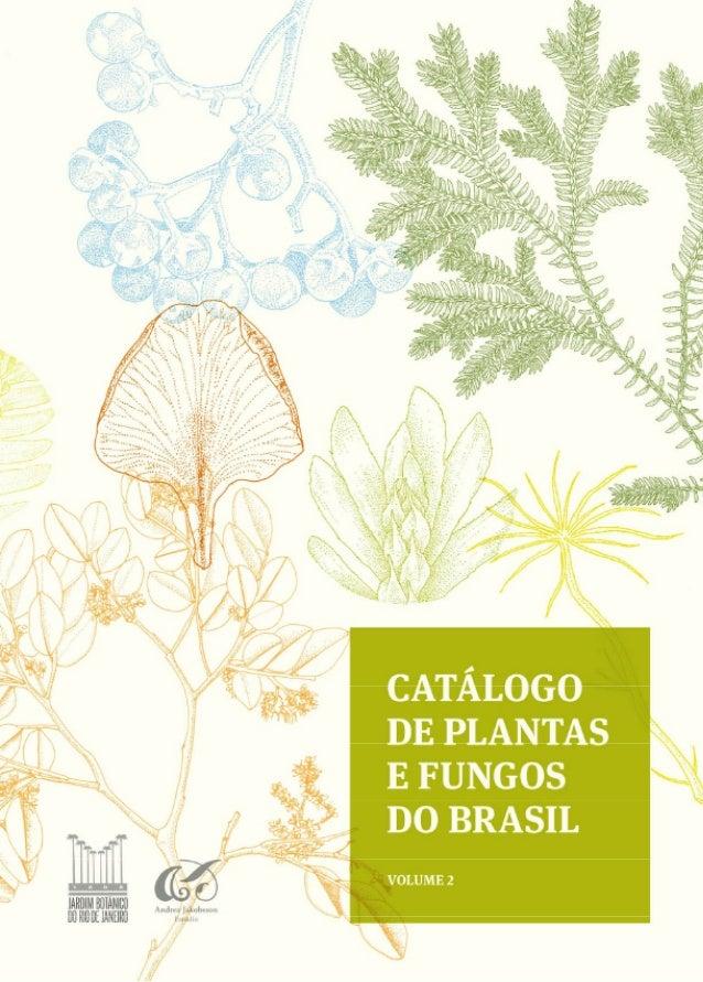 catálogo de Plantas e fungos do brasil voluMe 2