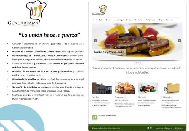 © DINAMIZA Asesores  Convertir Guadarrama en un destino gastronómico de referencia en la Comunidad de Madrid.  Difusión ...