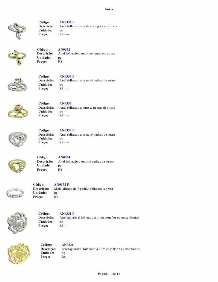 Anéis   Código:        AN0332 P   Descrição:     Anel folheado a prata com gota em strass   Unidade:       pç   Preço:    ...