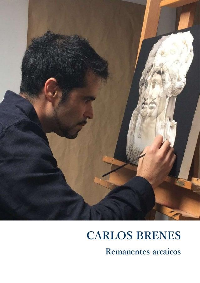 CARLOS BRENES Remanentes arcaicos