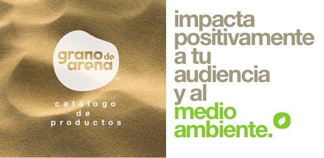 impacta                    positivamente                    a tu                    audiencia                    y al     ...