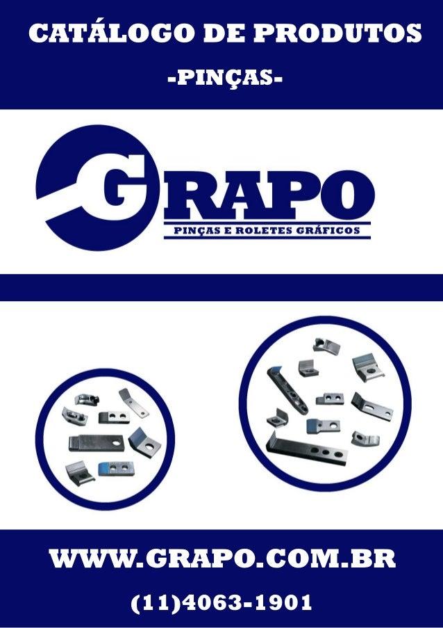 CATÁLOGODEPRODUTOS -PINÇAS- WWW.GRAPO.COM.BR (11)4063-1901