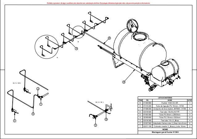 A ( 1 / 10 ) B ( 1 / 11 ) A LISTA DE MATERIAS QTDENOMERGITEM 1Hunter 1300 CS AR010008009 1Tubo de liga o PU 16mm - H700070...